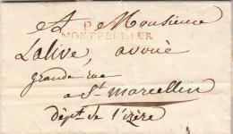 HERAULT 1822 LAC MP P.33.P./MONTPELLIER ROUGE POUR SAINT MARCELLIN ISERE  / ROUGE III- 9 - 1801-1848: Precursores XIX