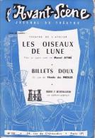 L'Avant Scène Journal Du Théâtre N° 135 Les Oiseaux De Lune Marcel Aymé - Non Classés