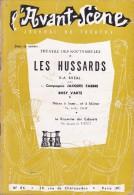 L'Avant Scène Journal Du Théâtre N° 86 Les Hussards De PA Bréal - Pièces à Louer ...et à Blâmer - Non Classés