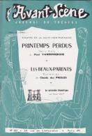 L'Avant Scène Journal Du Théâtre N° 103 Printemps Perdus Paul Vandenberghe - Les Beaux-parents Claude Des Presles - Non Classés