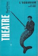 L'Avant Scène Théâtre N°336 L'aquarium Aldo Nicolaï Georges Sonnier - Ce Qui Est Dit Est Dit - Non Classés