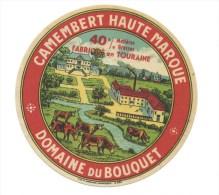 Ancienne étiquette Fromage Camembert  Haute Marque Domaine Du Bouquet Fabriqué En Touraine  Vaches - Fromage