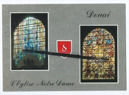 CPM - Douai - L´Eglise Notre Dame - Vitraux - Douai