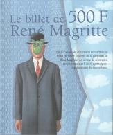 DEPLIANT édité Pour L´émission Du BILLET DE 500 Francs Belges (Centenaire De René MAGRITTE) - Belgique
