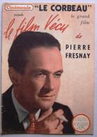 Cinémonde N° 22 (12 Octobre 1950) > Le Film Vécu De PIERRE FRESNAY : LE CORBEAU (Henri-Georges Clouzot) - Cinema