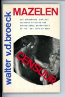 Mazelen - Walter Vandenbroeck  (1972) - Theatre