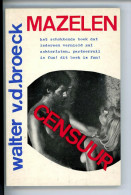 Mazelen - Walter Vandenbroeck  (1972) - Theater