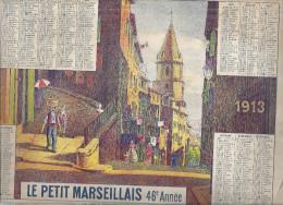 """CALENDRIER """" LE PETIT MARSEILLAIS"""" 46è ANNEE -LE VIEUX MARSEILLE LA MONTEE DES ACCOULES1913  24X32CM - Calendriers"""