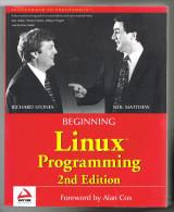 Beginning Linux Programming 2nd édition - Stones, Matthew - 2003 - 946 Pages 23 X 18,5 Cm - Ingénierie