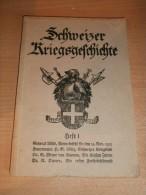 Schweizer Kriegsgeschichte , Heft 1 , Bern 1915 , 103 S., Morgarten  !!! - Police & Military