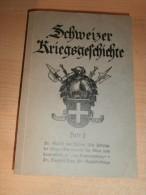 Schweizer Kriegsgeschichte ,Heft 2 , über 400 S., Sargans , Ragatz , Hericourt , Pontalier , Calven , Novara , Marignano - Police & Militaire