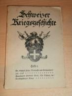 Schweizer Kriegsgeschichte , Heft 6 , 104 S., Ceresole !!! - Police & Militaire