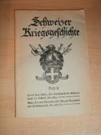 Schweizer Kriegsgeschichte , Heft 9 , 120 S.,Hüningen , Bourglibre , Neudorf , Selestat , Neuchatel , Fribourg !!! - Politie En Leger