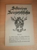 Schweizer Kriegsgeschichte , Heft 10 , 108 S., Sonderbund , Fribourg , Belfaux !!! - Police & Militaire