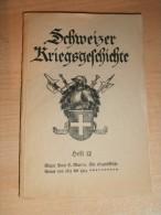 Schweizer Kriegsgeschichte , Heft 12 , 176 S., Besancon , Montbeliard !!! - Police & Militaire