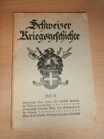 Schweizer Kriegsgeschichte , Heft 11 , 104 S. , Armee !!! - Police & Militaire