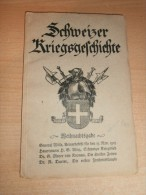 Schweizer Kriegsgeschichte , Weihnachtsausgabe , Sehr Selten , 104 S. , Armee !!! - Police & Militaire