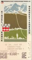Fahrkarte Der Innsbrucker Nordkettenbahn, Gebraucht - Transportation Tickets