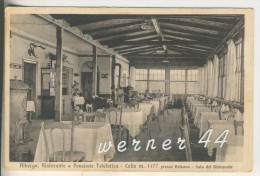 "Bolzano V. 1928 Albergo - Ristorante & Cafe ""Teleferica"" ,Colle M. 1177   (3967) - Bolzano"