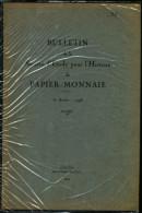 SOCIETE D´ETUDE Et DOC. Pour L´HISTOIRE Du PAPIER MONNAIE N°3 (N° 255-2) - Books & Software