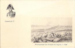 CHARLES X    DEBARQUEMENT DES FRANCAIS EN ALGERIE 1830 - History