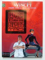 Largo Winch, Les Trois Yeux Des Gardiens Du Tao En EO,  Comme Neuf - Largo Winch
