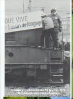 Cp Trains - 54 Meurthe Et Moselle - Journée 16 Février 1979; Blocage Des Voies Ferrées - Longwy