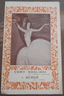 Emmy Magliani De L'Opéra Comique Et Bergé De L'Opéra - Programs