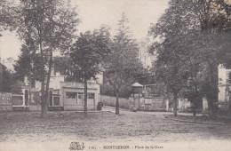 CPA  De  MONTGERON  (91)  -  Place  De  La  Gare  //  TBE - Montgeron