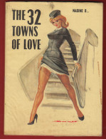The 32 Towns Of Love By Nadine B ... - Livres, BD, Revues