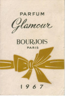 Calendrier - 1967 - Parfumerie Bazar . Madame Baverez - MONTBRISON - Parfum Glamour. Bourjois - - Petit Format : 1961-70