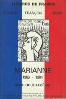 Z--070- CAT. MARIANNE, EDITION. 1983/84 = 624 PAGES, UNE MINE D'INFORMATION PHILATELIQUE  TBE, A Saisir , - France