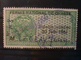 FRANCE FISCAUX Timbre Permis De Chasse Au 30 Juin 1961 - Fiscaux