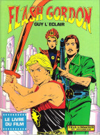 Flash Gordon Le Livre Du Film - Flash