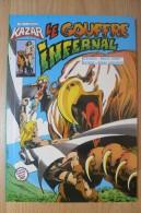 Kazar Ou Ka-Zar - N°4 Le Gouffre Infernal - Marvel & Aredit 1983 - Arédit & Artima