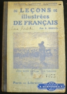 Leçons Illustrées De Français - Cours Moyen (9 À 11 Ans) - 90 Tableaux - E.Breuil Larousse - 1901-1940