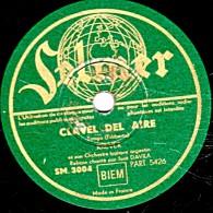 78 Trs - 25 Cm - état B -  Orchestre Argentin KREVER - CLAVEL DEL AIRE  Tango - LA VIRUTA Tango - 78 Rpm - Gramophone Records