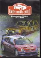 DVD  -  Rallye Monte-Carlo  -  Découvrez Son Histoire 1911-2005 - Sport