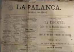 "BP202 CUBA SPAIN NEWSPAPER ESPAÑA 1884 \""LA PALANCA\"" 13/09/1884. 74X54cm. - Magazines & Newspapers"