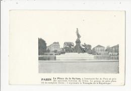 Paris  La Place De La Nation      Avec  Texte Explicatif - Frankrijk