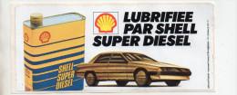 Ref AUTO 4 :   Autocollant Sticker SHELL Lubrifiée Par Shell Super Diesel - Autocollants