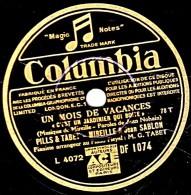 78 Trs état EX - PILLS TABET MIREILLE Jean SABLON - UN MOIS DE VACANCES  C´est Un Jardinier Qui Boite - LE VIEUX CHATEAU - 78 T - Disques Pour Gramophone