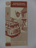 DEPLIANT - S.N.C.F. - SERVICE DE TOURISME - ALSACE/VOSGES/JURA/BOURGOGNE - ETE 1962 - CARTE - EXCURSION - 12 PAGES - Europe