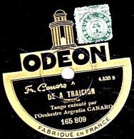 78 Trs - 25 Cm - état EX - Orch. Argentin CANARO - DE A TRAICION - DE CORTE ANTIGUO - 78 Rpm - Schellackplatten