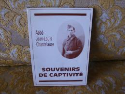 Abbé Jean-Louis CHANTELAUZE : Souvenirs De Captivité , 1990 - War 1939-45