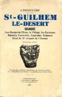 St-Guilhem-le-Désert, Par L'Escoutaïre, 1937, HERAULT - Languedoc-Roussillon