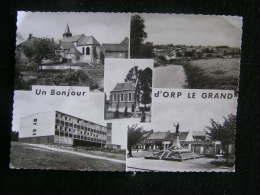 O N° 55 / Brabant Wallon - Orp-Jauche / Un Bonjour D'Orp Le Grand   / Circulé En 19 ?  .- - Orp-Jauche
