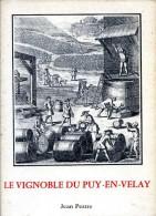 Le Vignoble Du Puy-en-Velay, Par Jean PESTRE, 1981, AUVERGNE, HAUTE-LOIRE - Auvergne
