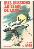 MES MISSIONS AU CLAIR DE LUNE.UN DU S.R. AIR EN ACTION. AVION.AVIATION. 7€ PORT COMPRIS POUR LA FRANCE. R. MASSON. - Avion