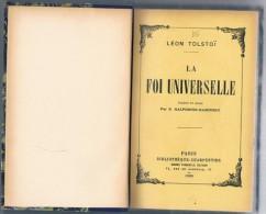 """1906 """" La Foi Universelle """" Par TOLSTOÏ. Livre Relié 256 Pages - 2 Scans - Religion"""